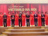 Khai mạc Triển lãm Quốc tế Vietbuil Hà Nội 2017