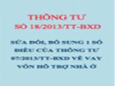 TT 18/2013/TT-BXD Sửa đổi, bổ sung Thông tư 07/2013/TT-BXD về xác định đối tượng vay vốn hỗ trợ nhà ở